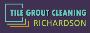Tile Grout Cleaning Richardson TX